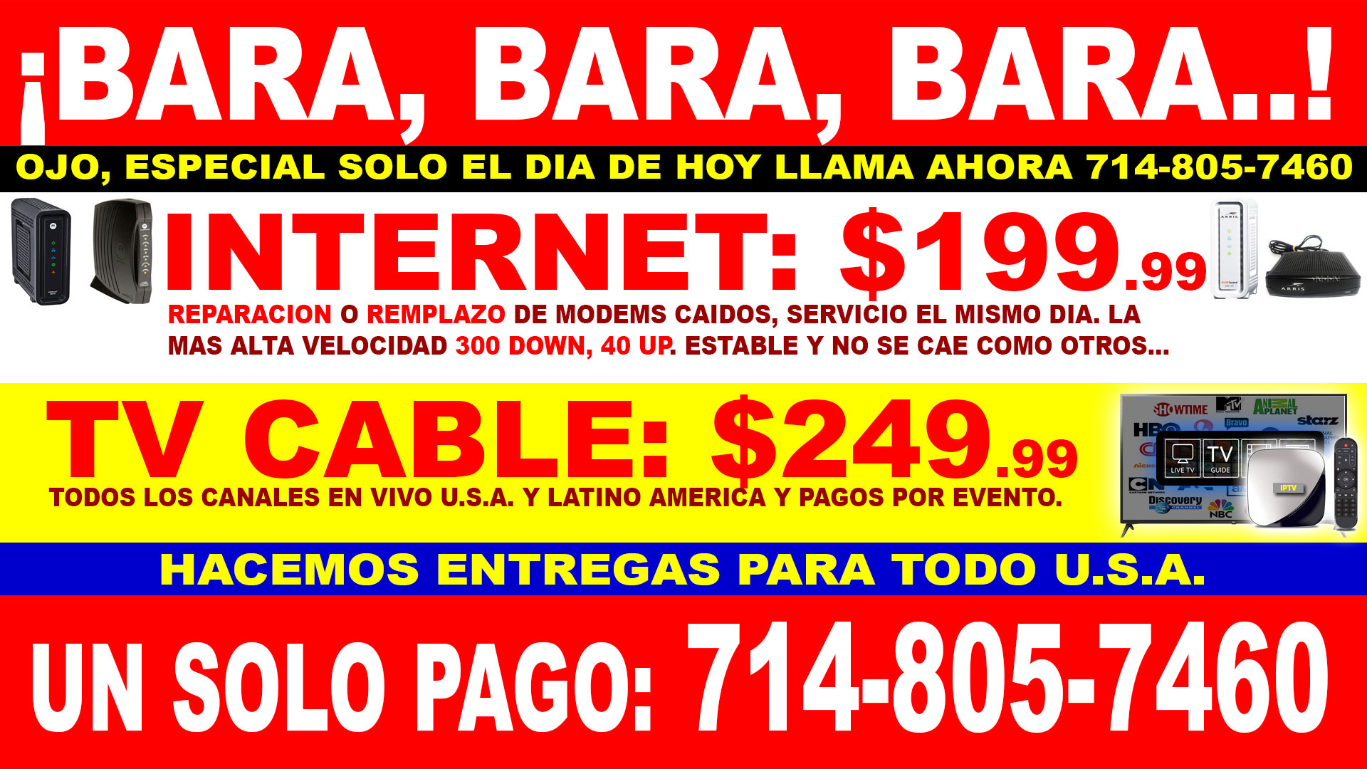 INTERNET Y TV BARA, BARA, BARA
